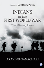 Indians in the First World War: The Missing Links