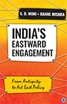 India's Eastward Engagement: From Antiquity to Act East Policy