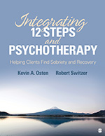 "<span class=""hi-italic"">Integrating</span> 12-Steps <span class=""hi-italic"">and</span> Psychotherapy: Helping Clients Find Sobriety and Recovery"