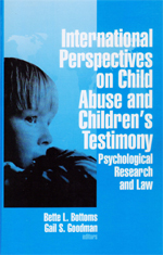 International Perspectives on Child Abuse and Children's Testimony: Psychological Research and Law