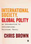 International Society, Global Polity: An Introduction to International Political Theory