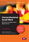 Interprofessional Social Work: Effective collaborative approaches