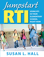"<span class=""hi-italic"">Jumpstart</span> RTI: Using RTI in Your Elementary School Right Now"