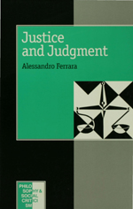 Justice and Judgment: The Rise and the Prospect of the Judgment Model in Contemporary Political Philosophy