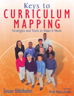 Keys to Curriculum Mapping: Strategies and Tools to Make It Work