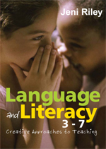 Language and Literacy 3–7: Creative Approaches to Teaching