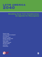 Latin America 2040: Breaking Away from Complacency: An Agenda for Resurgence