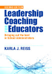 Leadership Coaching for Educators: Bringing Out the Best in School Administrators