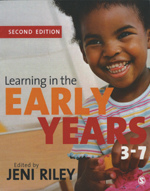 Learning in the Early Years 3–7