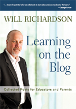 Learning on the Blog: Collected Posts for Educators and Parents