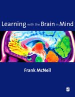 Learning with the Brain in Mind