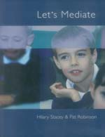 Let's Mediate: A Teachers' Guide to Peer Support and Conflict Resolution Skills for all Ages