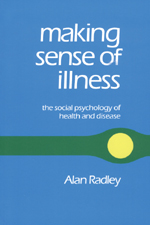 Making Sense of Illness: The Social Psychology of Health and Disease