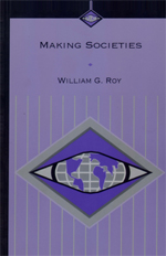 Making Societies: The Historical Construction of Our World