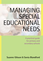 Managing Special Educational Needs: A Practical Guide for Primary and Secondary Schools