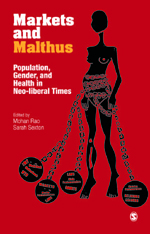 Markets and Malthus: Population, Gender, and Health in Neo-Liberal Times