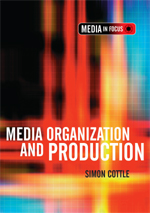 Media Organisation and Production