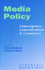 Media Policy: Convergence, Concentration and Commerce
