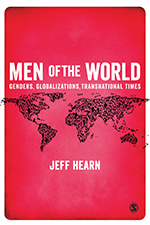 Men of the World: Genders, Globalizations, Transnational Times