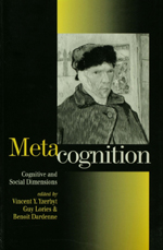 Metacognition: Cognitive and Social Dimensions
