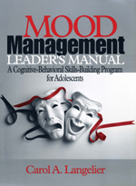 Mood Management Leader's Manual: A Cognitive-Behavioral Skills-Building Program for Adolescents