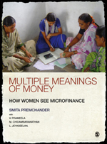 Multiple Meanings of Money: How Women See Microfinance