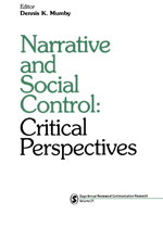 Narrative and Social Control: Critical Perspectives