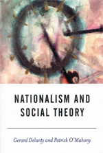Nationalism and Social Theory: Modernity and the Recalcitrance of the Nation
