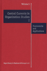 Central Currents in Organization Studies I & II