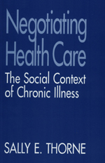 Negotiating Health Care: The Social Context of Chronic Illness