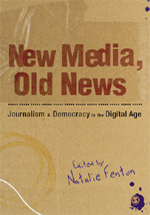New Media, Old News: Journalism & Democracy in the Digital Age