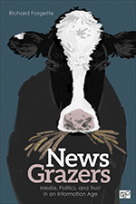 News Grazers: Media, Politics, and Trust in an Information Age