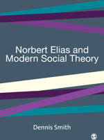 Norbert Elias and Modern Social Theory