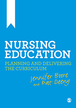 Nursing Education: Planning and Delivering the Curriculum