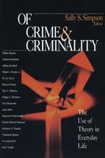 Of Crime & Criminality: The Use of Theory in Everyday Life