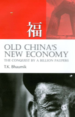 Old China's New Economy: The Conquest by a Billion Paupers