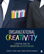 Organizational Creativity: A Practical Guide for Innovators & Entrepreneurs