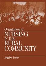 "<span class=""hi-italic"">Orientation to</span> Nursing in the Rural Community"