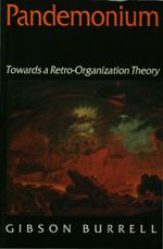 Pandemonium: Towards a Retro-Organization Theory