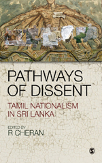 Pathways of Dissent: Tamil Nationalism in Sri Lanka