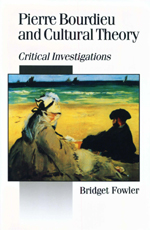 Pierre Bourdieu and Cultural Theory: Critical Investigations