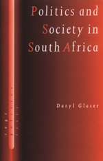 Politics and Society in South Africa: A Critical Introduction