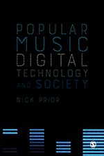 Popular Music, Digital Technology and Society