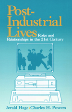 Post-Industrial Lives: Roles and Relationships in the 21st Century