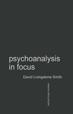Psychoanalysis in Focus