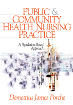 Public & Community Health Nursing Practice: A Population-Based Approach