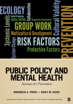 Public Policy and Mental Health: Avenues for Prevention