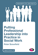 Putting Professional Leadership into Practice in Social Work