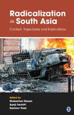 Radicalization in South Asia: Context, Trajectories and Implications