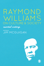 Raymond Williams on Culture & Society: Essential Writings